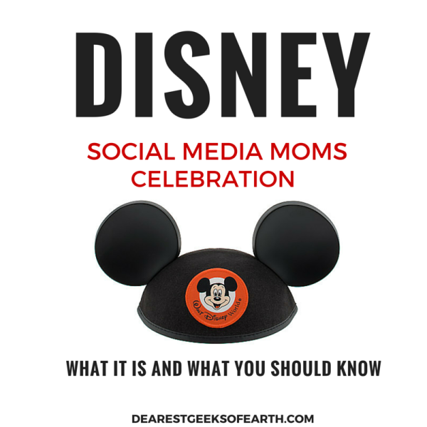 So this is what the Disney Social Media Moms Celebration is all about. | Dearest Geeks of Earth